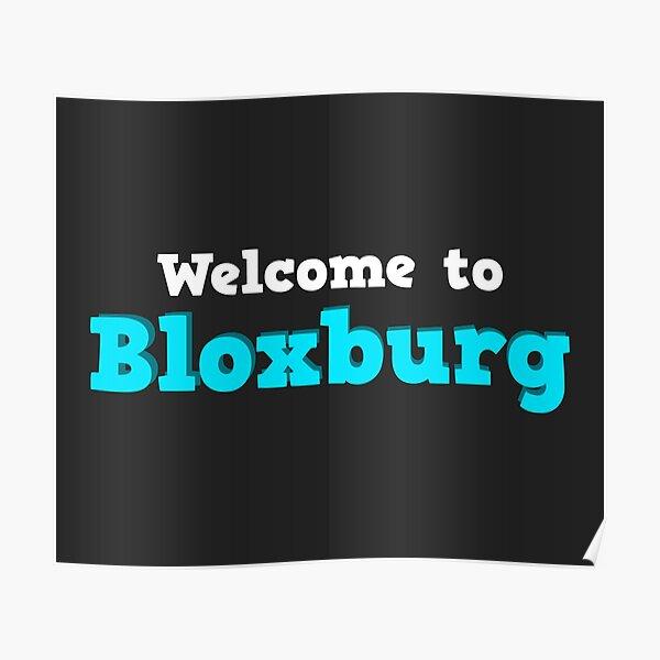 Bloxburg Posters Redbubble