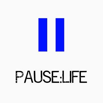 Pause:Life by Magicbenja