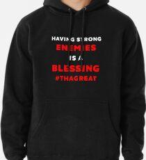 Nipsey Hussle THAGREAT Tribute Last Tweet Strong Enemies Blessing Pullover Hoodie