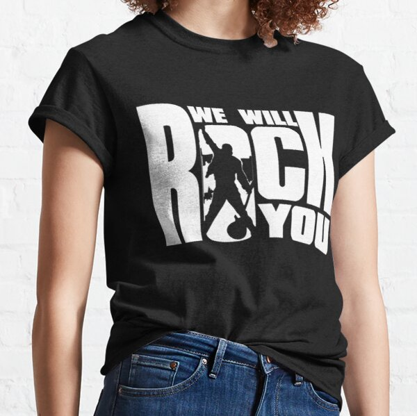 We will rock you - white Classic T-Shirt