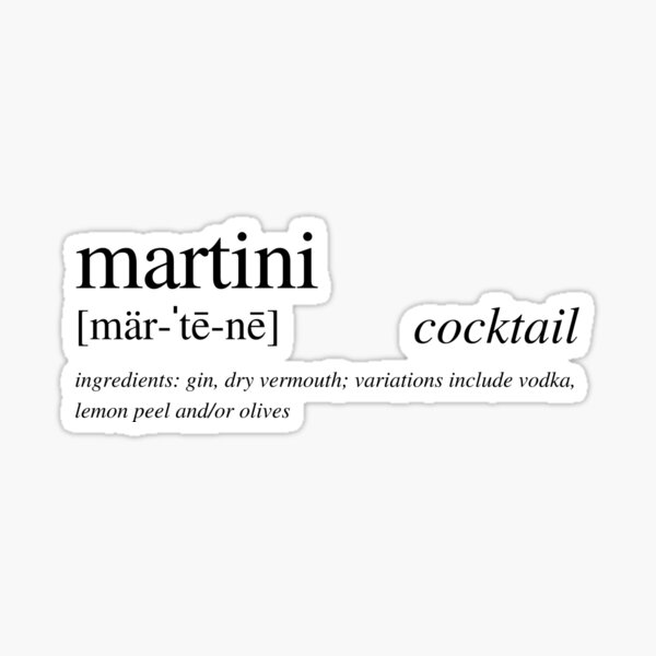 The Martini - the chicest cocktails of them all! Sticker