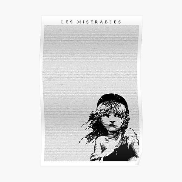 Les Miserables Musical Full Script Lyrics Poster