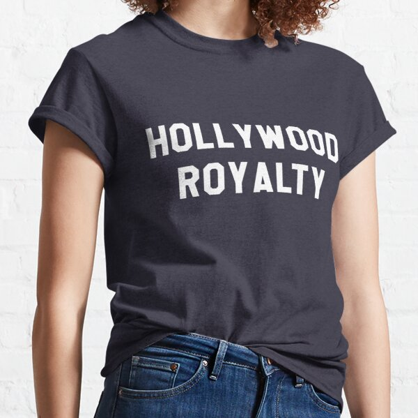 Hollywood Royalty- White Classic T-Shirt