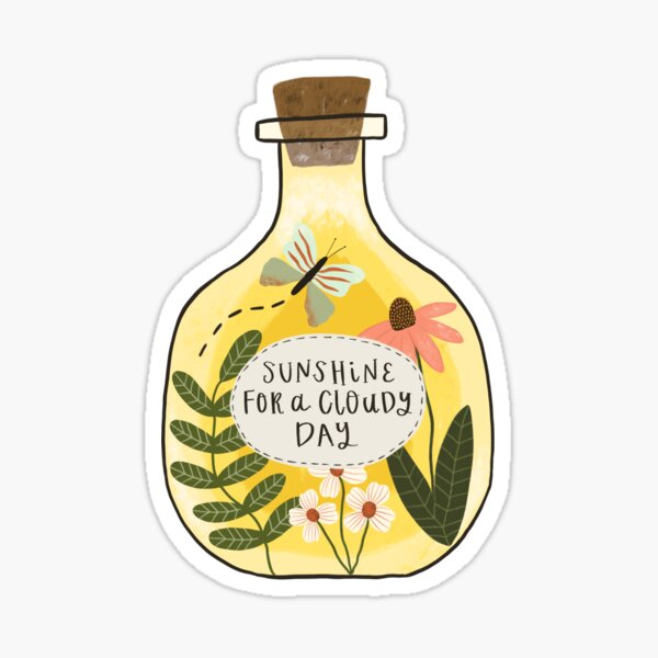 Bottle of Sunshine for Cloudy Days Sticker
