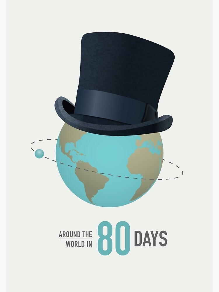Around the World in 80 Days - Alternative Movie Poster by MoviePosterBoy