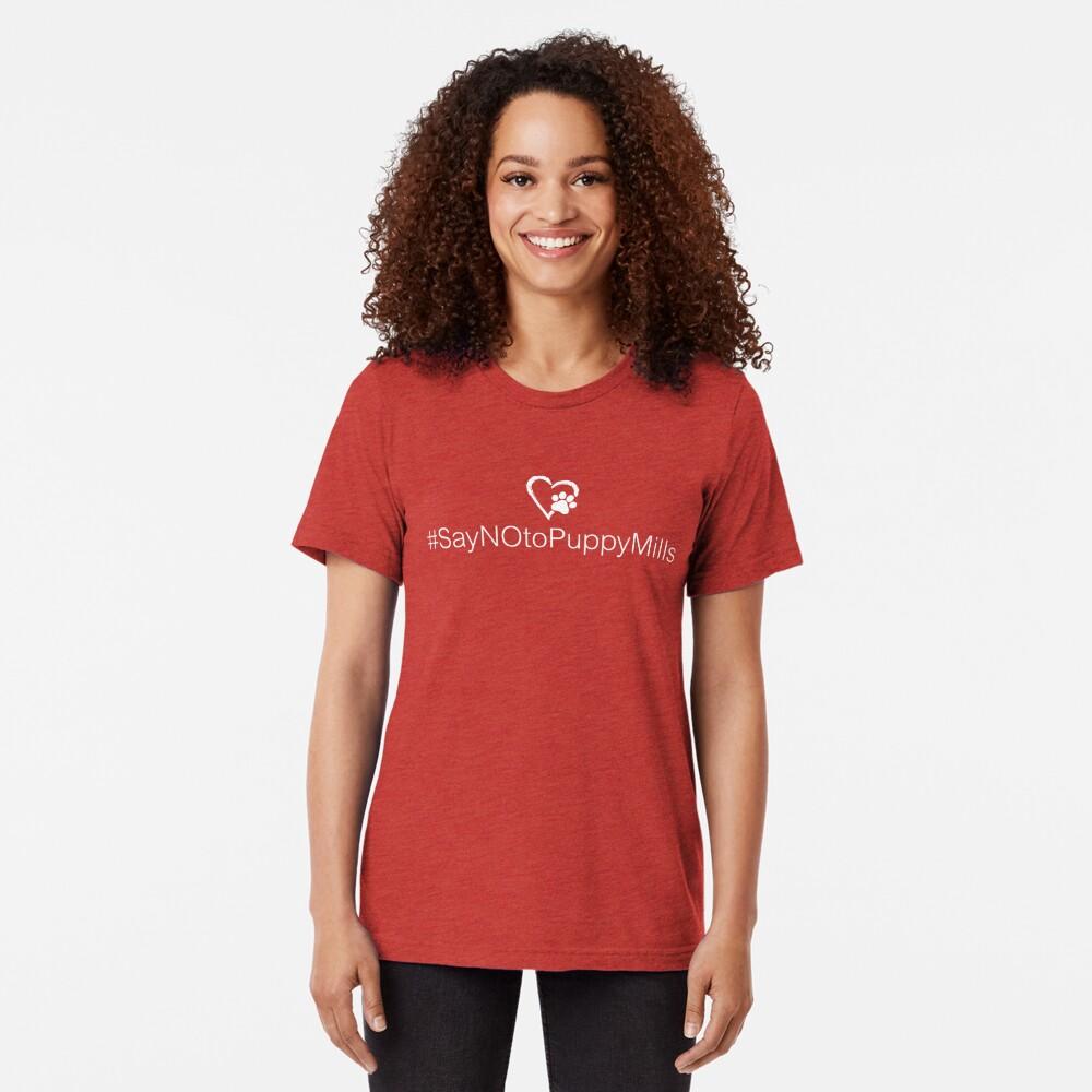 Hashtag #SayNOtoPuppyMills • Pawprint Heart Tri-blend T-Shirt