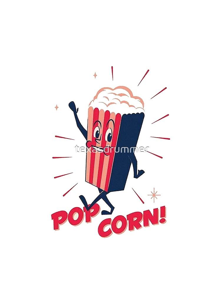 Popcorn by texasdrummer
