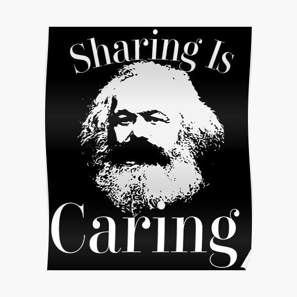 Funny Karl Marx Socialism Sharing is Caring design Poster