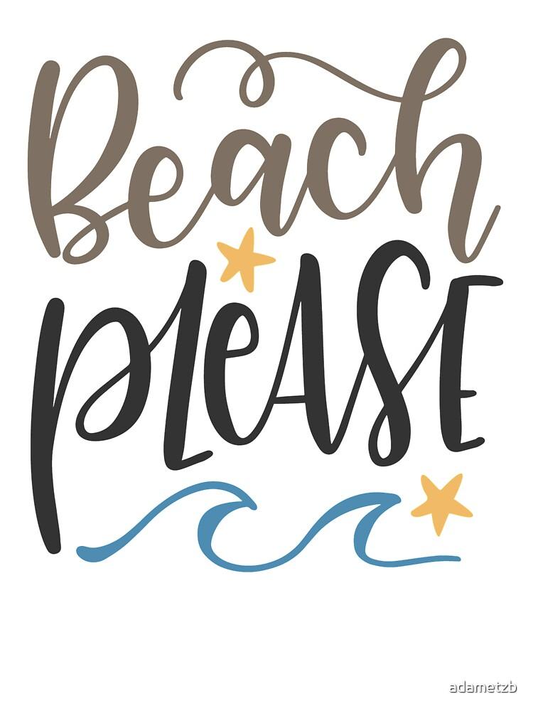 Beach Please Kids T Shirt By Adametzb Redbubble