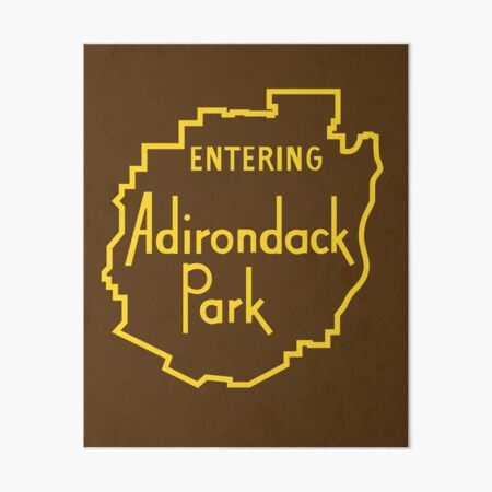 Entering Adirondack Park Sign - Adirondack Mountains Art Board Print