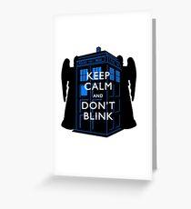 Keep Calm & Don't Blink Greeting Card