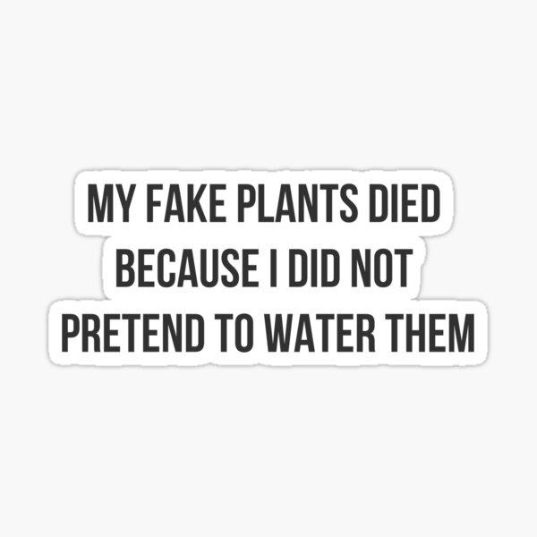 Fake Plants Sticker
