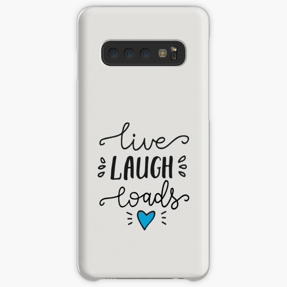 Live Laugh Loads - PrEP Cases & Skins for Samsung Galaxy
