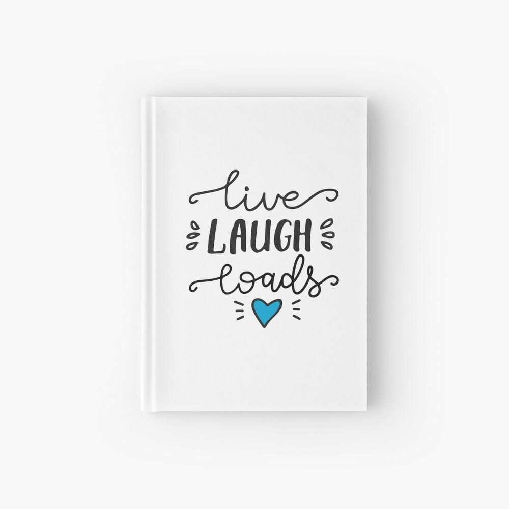 Live Laugh Loads - PrEP Hardcover Journal