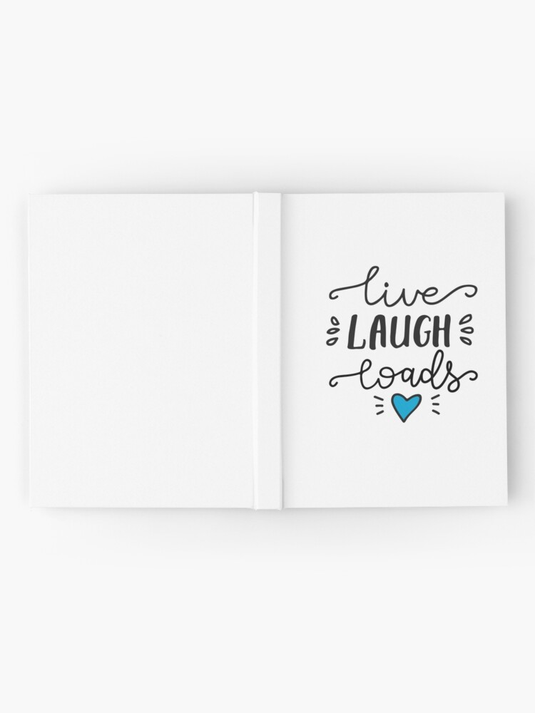 Alternate view of Live Laugh Loads - PrEP Hardcover Journal