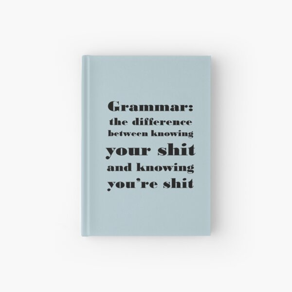 Grammar: The Difference Between Your and You're Hardcover Journal