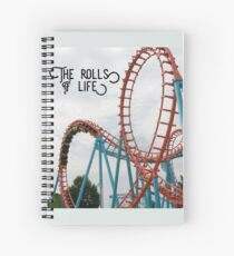 The Rolls of Life t-shirt Spiral Notebook