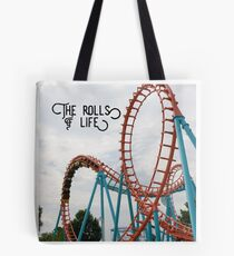 The Rolls of Life t-shirt Tote Bag
