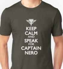 Speak for Captain Nero Unisex T-Shirt