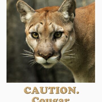 Cougar on the Loose by JustShirts
