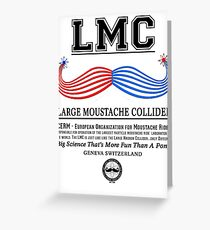 LMC - The Large Moustache Collider Greeting Card