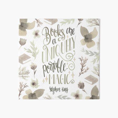 BOOKS ARE A UNIQUELY PORTABLE MAGIC Art Board Print