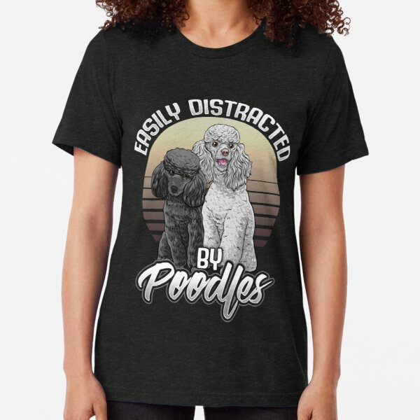 Poodle Dog Breed Lovers Gifts Tri-blend T-Shirt