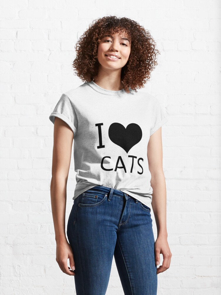 Alternate view of I Heart Cats, I Love Cats Classic T-Shirt