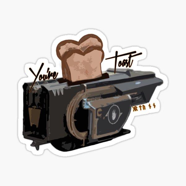 You're Toast! (Jotunn) Sticker