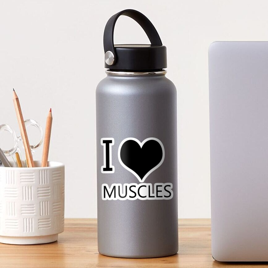 I Heart Muscles, I Love Muscles Sticker