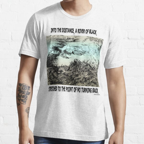 River Of Black Essential T-Shirt