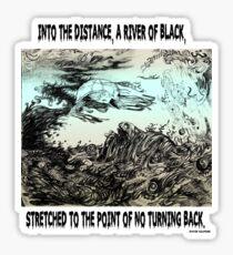 River Of Black Sticker