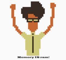 Memory IS ram