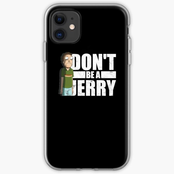 Don't Be A Jerry - Rick And Morty  iPhone Soft Case