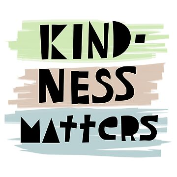 kindness matters deux by andibird
