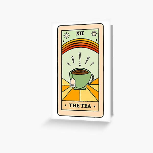That's the TEA, sis Greeting Card