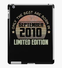 Only The Best Are Born In September 2010 Born In September 2010 iPad-Hülle & Skin