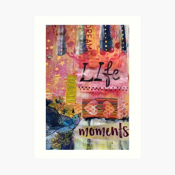Life dreams future moments Art Print