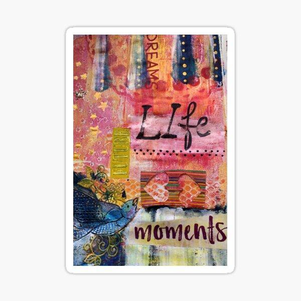 Life dreams future moments Sticker