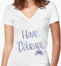 Have corage Women's Fitted V-Neck T-Shirt