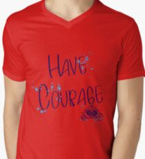 Have corage T-Shirt