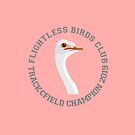 Ostrich: Flightless Birds Club Track & Field by ransombadger