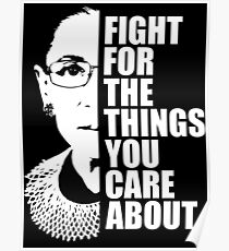 RBG Fight for the Things You Care about Poster
