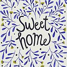 Sweet home quote art by uzualsunday