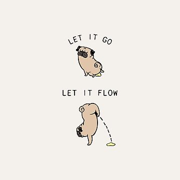 Let It Go Pug de Huebucket