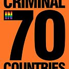 Criminal In 70 Countries by BendeBear
