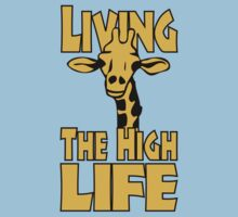 Living The High Life | Unisex T-Shirt