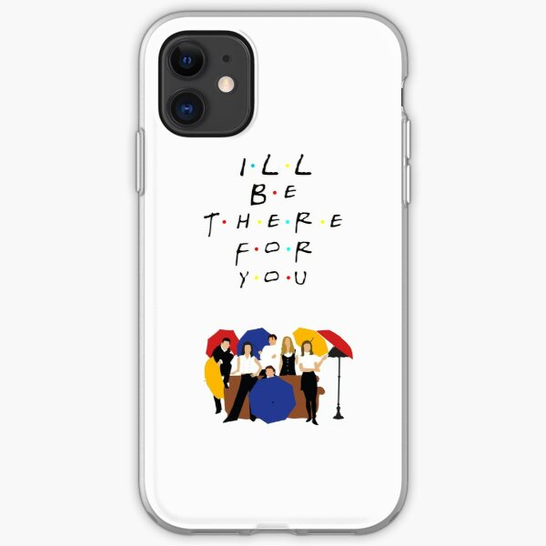 I'll be there for you - tv show iPhone Soft Case