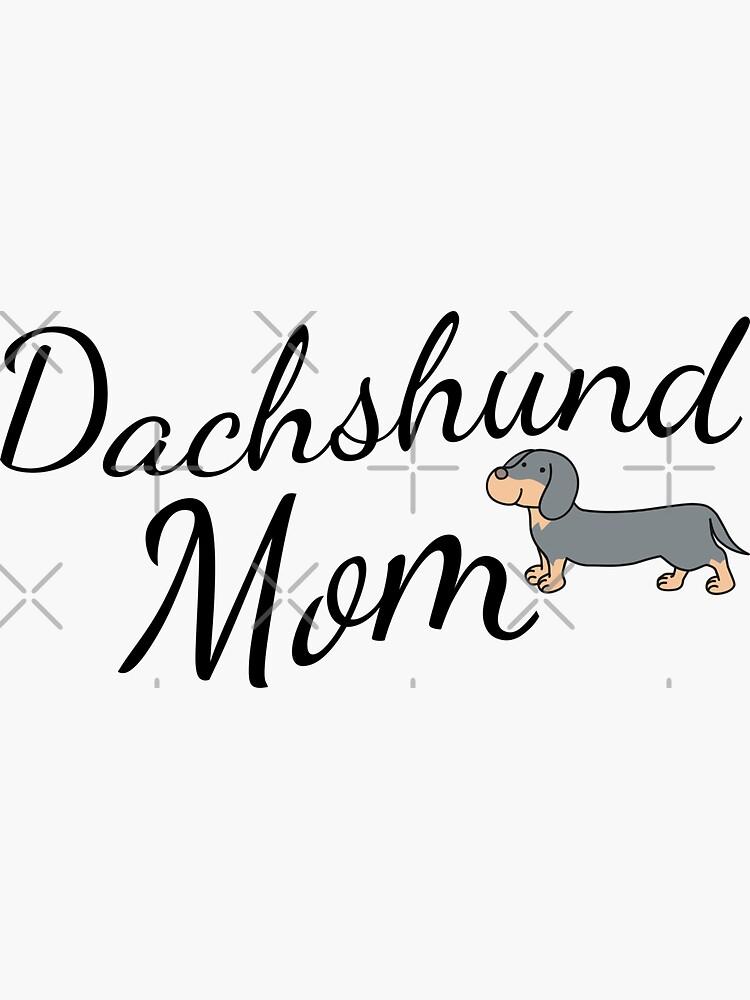 Dachshund Mom by tribbledesign