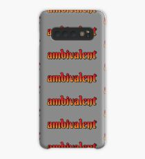 ambivalent Case/Skin for Samsung Galaxy